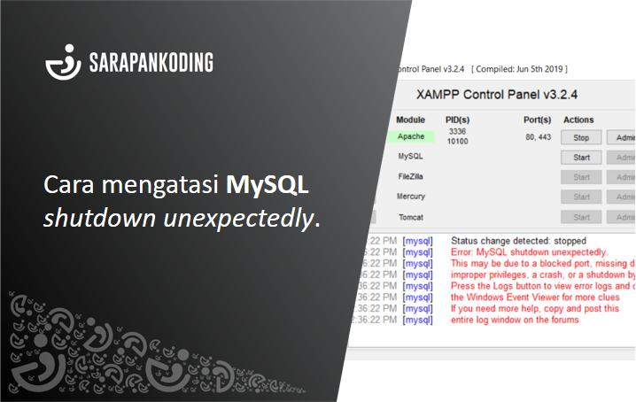 Cara Mengatasi MySQL Shutdown Unexpectedly